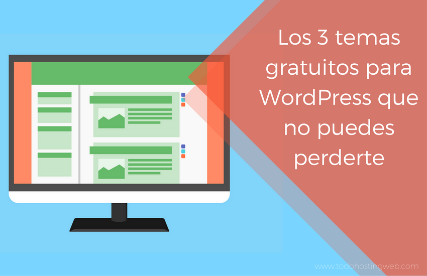 Los 3 temas gratuitos para WordPress que no puedes perderte ...